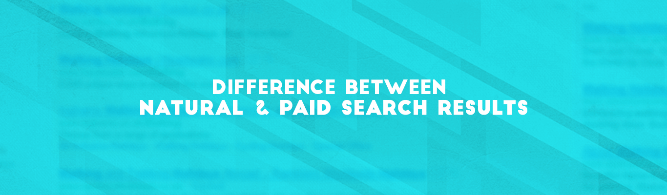 Difference between Natural and Paid search results