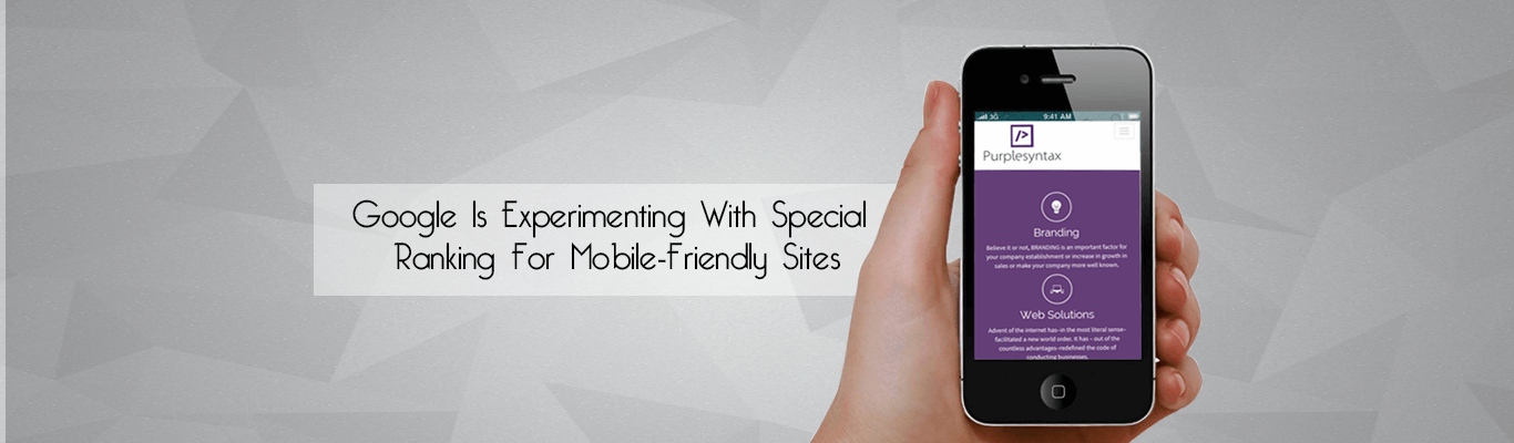 Google Is Experimenting With Special Ranking For Mobile-Friendly Sites