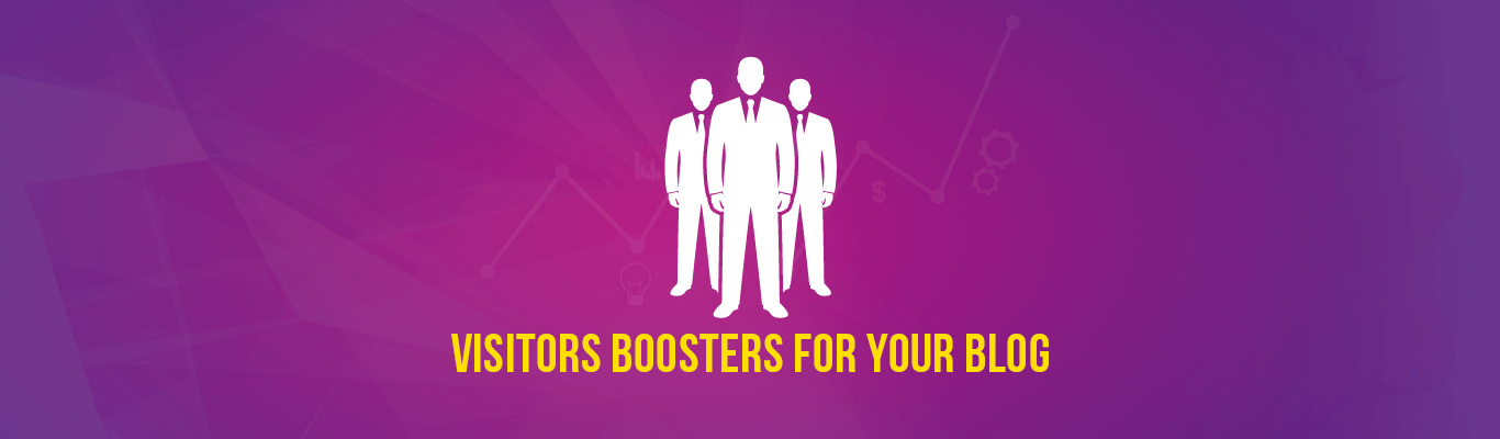 Visitors Boosters For Your Blog