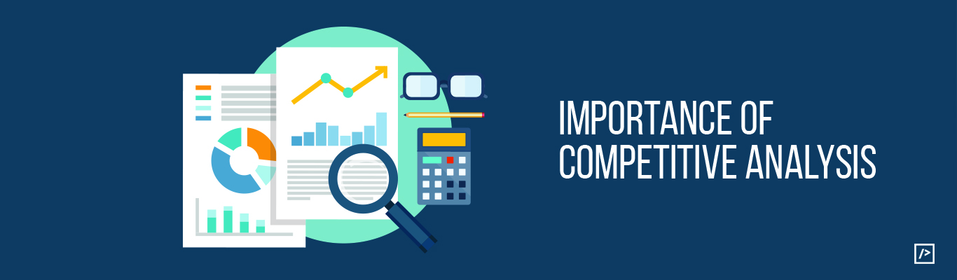 How and Why to do Competitive analysis for any Business