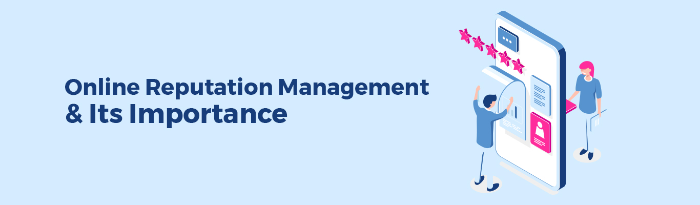 Online reputation management and its importance